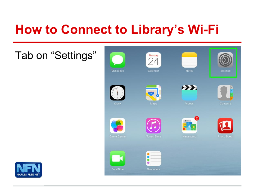 Go to Settings: How to connect to Collier Count Public Library's Wi-Fi